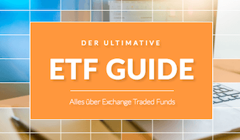 Der ultimative ETF Guide